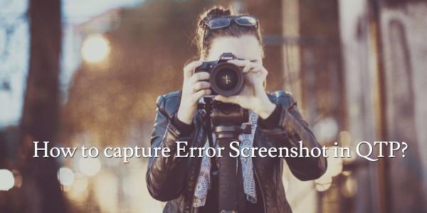 How to capture error screen-shot in Result Viewer