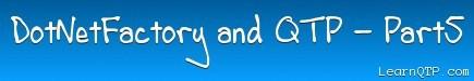 Part5: QTP and DotNetFactory – Creating a Progress Bar Control