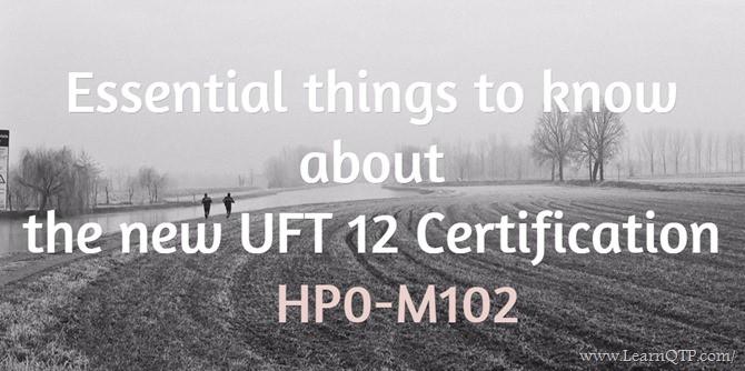 Details on UFT 12 Certification (HP0-M102)