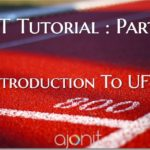 Tutorial 2: Introduction To UFT